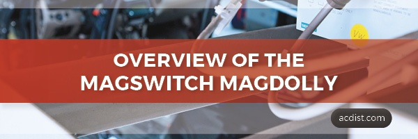 ACD Banner_overview of the magswitch magdolly.jpg