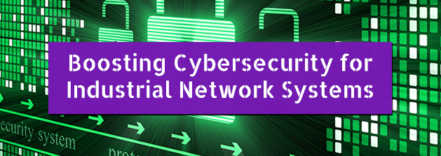 Boosting_Cybersecurity_for_Industrial_Network_Systems.png