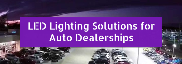 LED_Lighting_Solutions_Auto_Dealerships.png