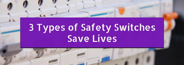 Safety_Switches_Save_Lives.png