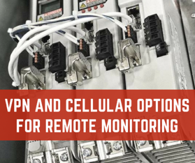 VPN and Cellular Options for Remote Monitoring